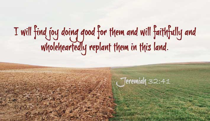 God Finds Joy in Doing Good - Jeremiah 32:41