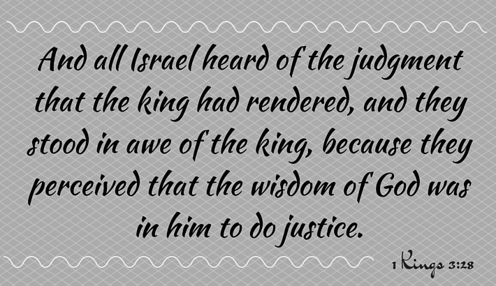 God's Wisdom In Solomon - 1 Kings 3:28