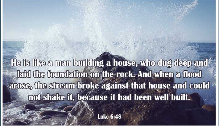 The House Stands Firm - Luke 6:48