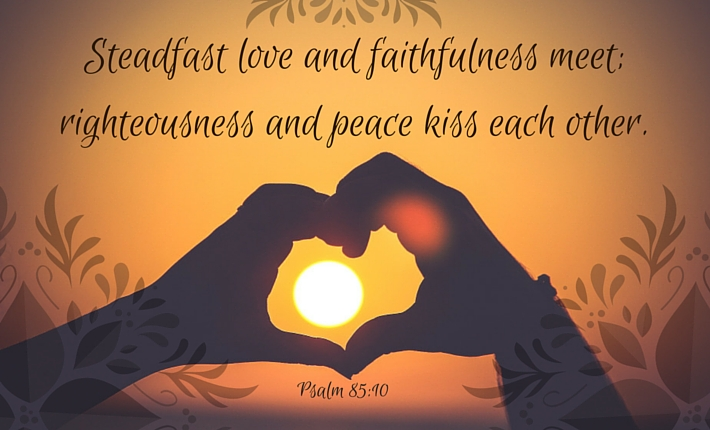 love and faithfulness meet together