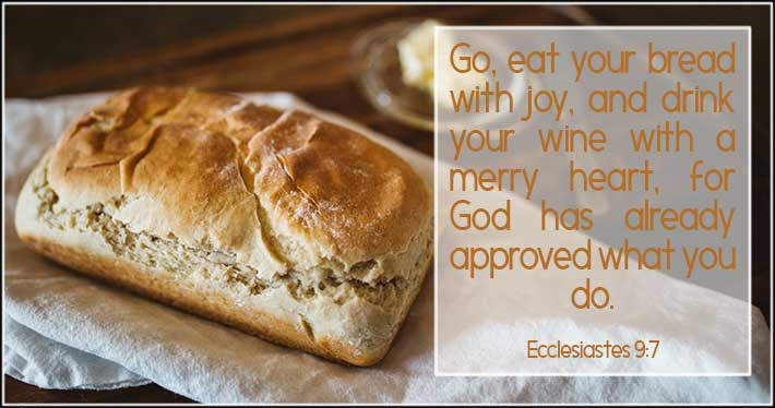 God Approves Your Work - Ecclesiastes 9:7