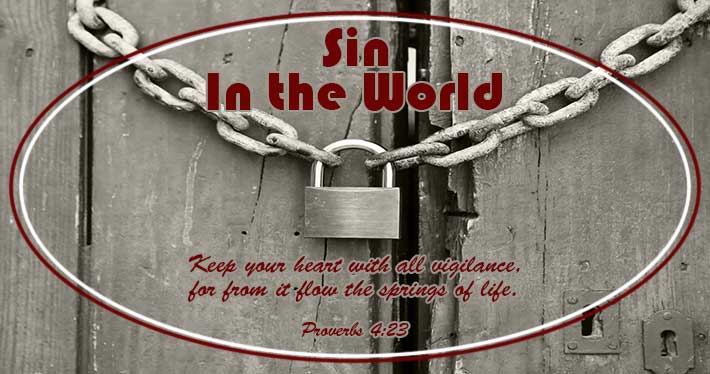 Facing Sin in the World