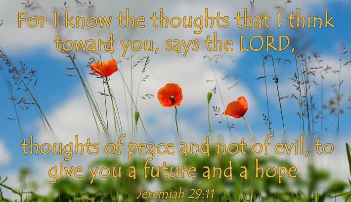 A Future And A Hope - Jeremiah 29:11