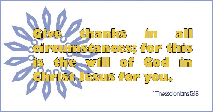 Grateful in all Things - 1 Thessalonians 5:18
